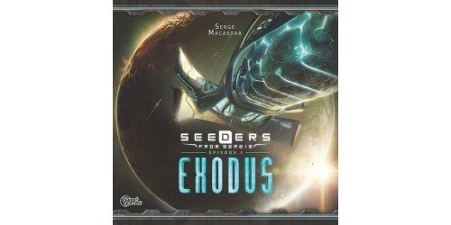 Seeders from Sereis: Exodus  (French edition) OPEN BOX