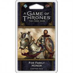 A Game of Thrones LCG : For Family Honor