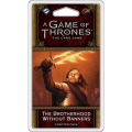 A Game of Thrones LCG : The Brotherhood Without Banners