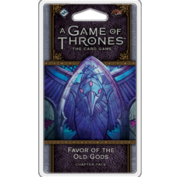 A Game of Thrones LCG : Favor of the Old Gods