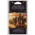 A Game of Thrones LCG : Someone Always Tells
