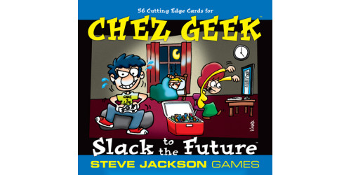 Chez Geek: Slack to the Future (En)