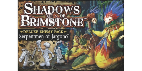 Shadows of Brimstone: Serpentmen of Jargono Deluxe Enemy Pack